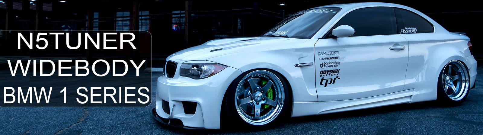 N5TUNER WIDEBODY BMW 1 SERIES